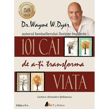 101 Cai de a-ti transforma viata - ed. 2 (audiobook)