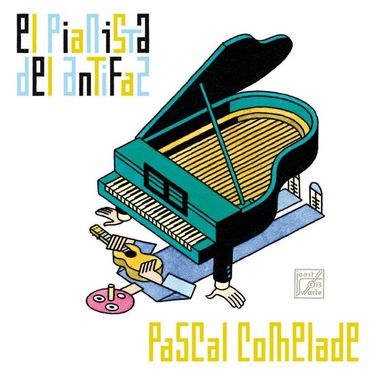 Pochette de Joost Swarte pour Pascal Comelade et son album El Pianista Del Antifaz, 2013.
