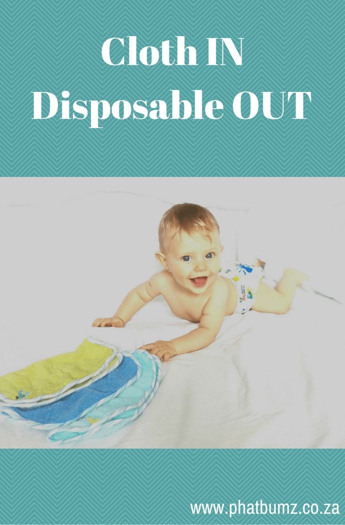 Cloth In Disposable Out!