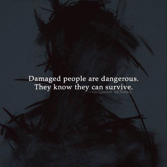 Damaged people are dangerous.. via (http://ift.tt/2tJoxgn)