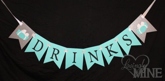 Tiffany  Co Inspired Glitter DRINKS Banner Sign - Tiffany Blue, White and Silver Glitter on Etsy, $20.72 AUD