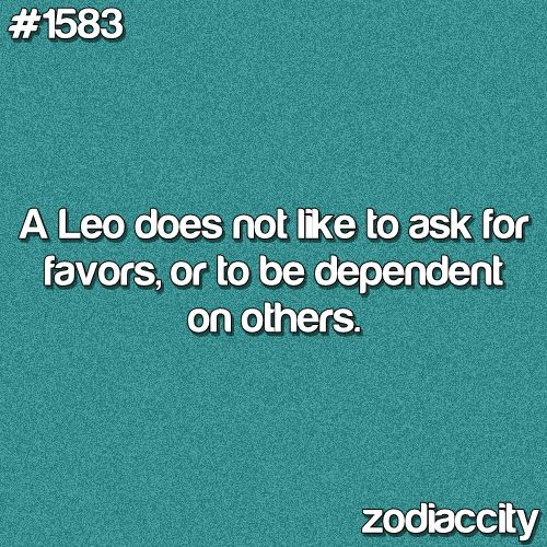 """Leo. I don't put any stock in astrological signs, but this is definitely me! I am fiercely independent and the hubs knows by now that if I ask for help it means """"HELP!!!"""""""