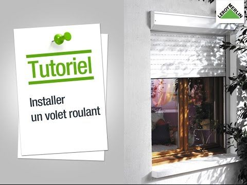 Comment installer un volet roulant ? Leroy Merlin - YouTube