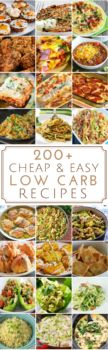 "Shares Low carb recipes don't have to be expensive. Here is a list of budget-friendly low carb recipes for breakfast, lunch, dinner, snacks, desserts and more. Please keep in mind that this is a low carb list and not a no carb list. The term ""low"" is very subjective and everyone has a different definition …"