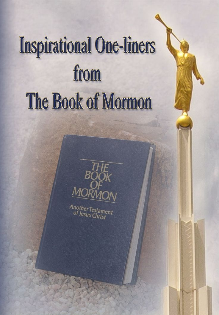 Inspirational Book Of Mormon Quotes: Best 25+ Book Of Mormon Ideas On Pinterest