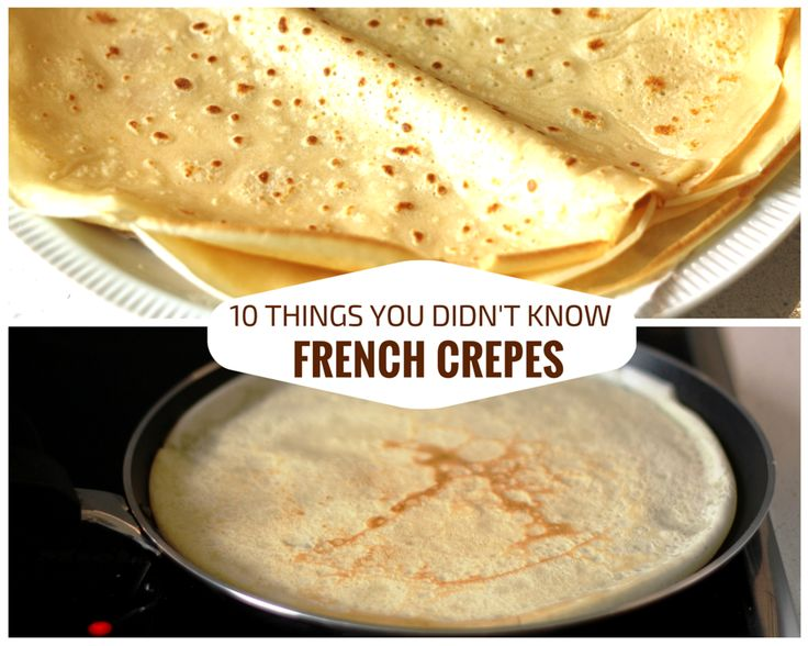 10 things didn't know about French crepes