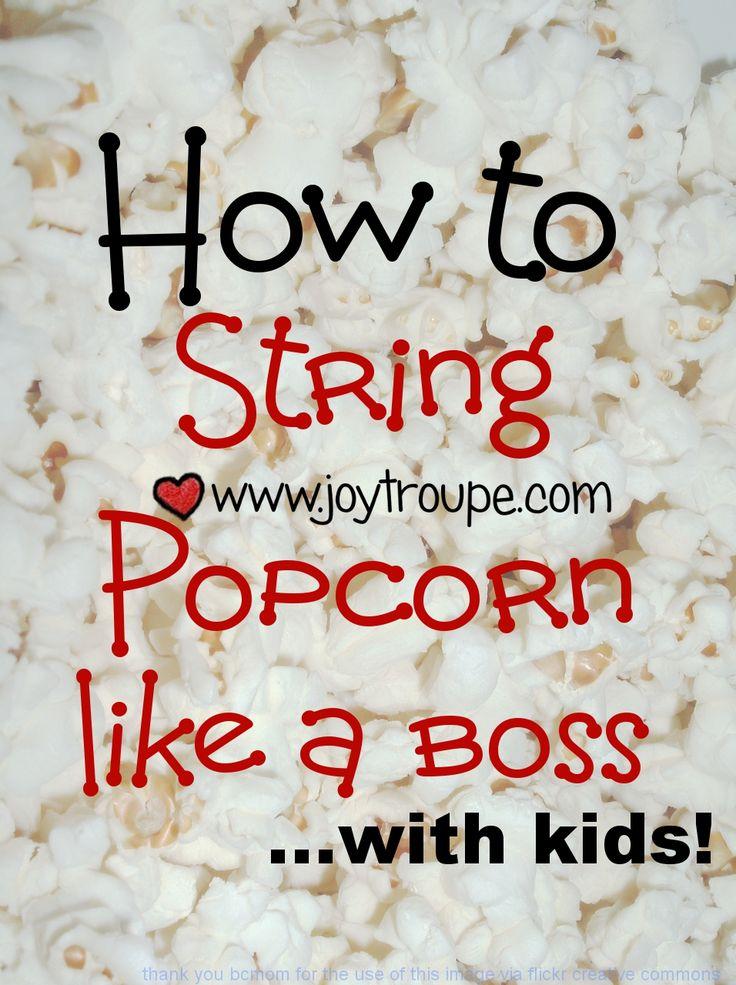 how to string popcorn with kids pin Joy Makin Mamas