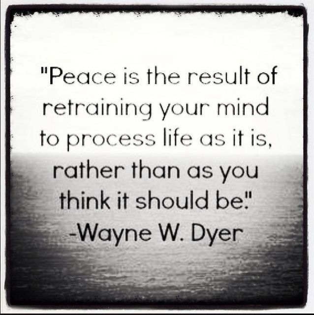 Peace Quotes: Wayne Dyer On Peace Quotes. QuotesGram