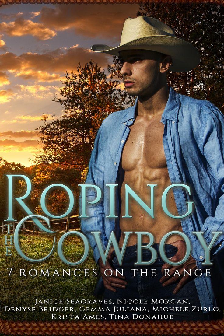 Roping the Cowboy: Romance on the Range