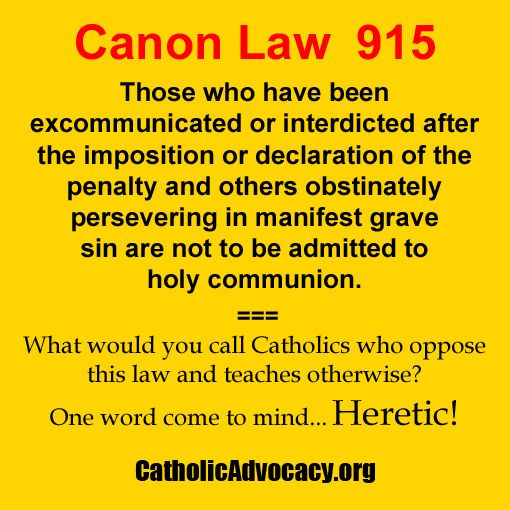 Men who do not respect the Eucharist will not respect any law, but do you? Canon Law 915, Catholic, Priest, Communion.