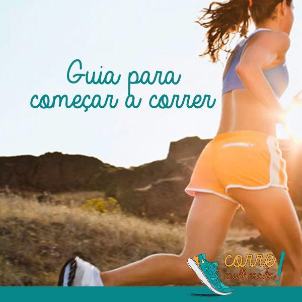 Quer começar a correr? Confere o guia do #corremulherada! #corrida