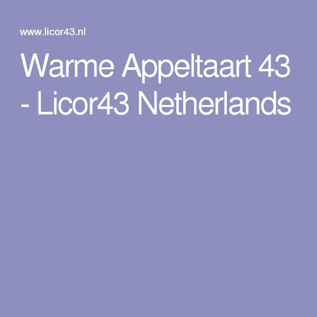 Warme Appeltaart 43 - Licor43 Netherlands