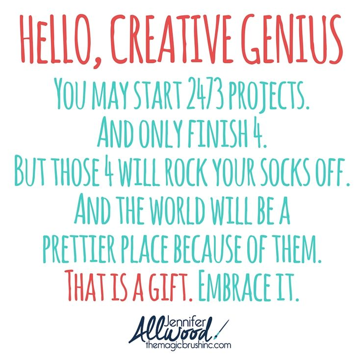Hello Creative Genius, You are not a mess. You have a gift! Love, Jennifer Allwood themagicbrushinc.com