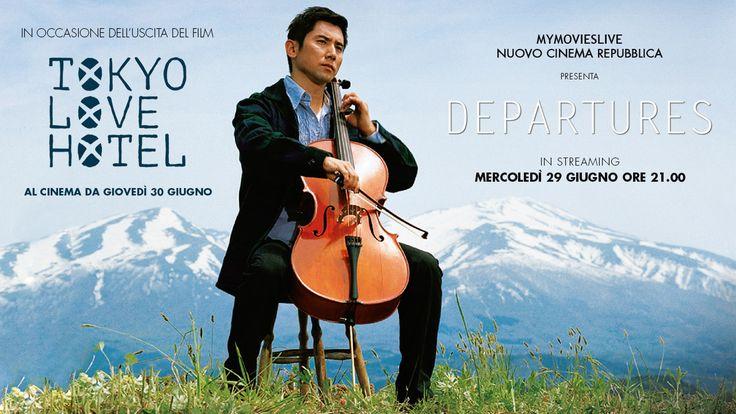 MYmovies.it e Repubblica.it presentano Departures. Mercoledì gratis in streaming su Nuovo Cinema Repubblica.