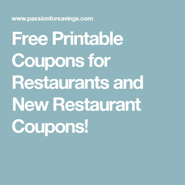 Free Printable Coupons for Restaurants and New Restaurant Coupons!