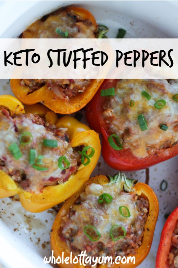 Keto Stuffed Peppers Make An Easy Keto Dinner Recipe These Ground Beef Stuffed Peppers Are Also Low Carb Stuffed Peppers Keto Stuffed Peppers Ketone Recipes