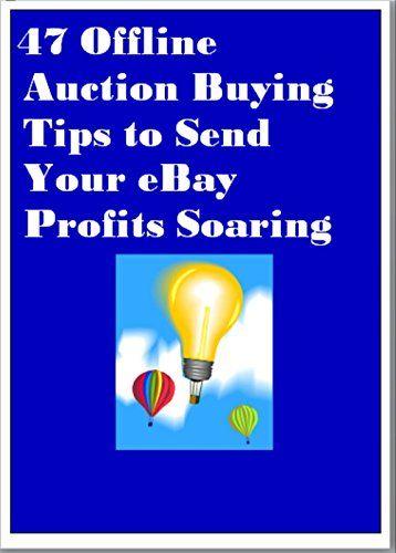 eBay Genius:  47 Offline Auction Buying Tips to Send Your... http://www.amazon.com/dp/B00XY7HURM/ref=cm_sw_r_pi_dp_HzWjxb1V6RDZ2
