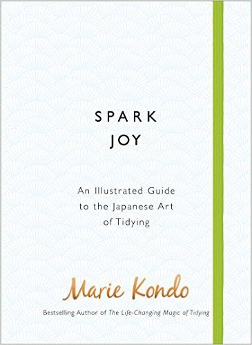 Spark Joy: An Illustrated Guide to the Japanese Art of Tidying - Kindle edition by Marie Kondo. Crafts, Hobbies & Home Kindle eBooks @ Amazon.com.