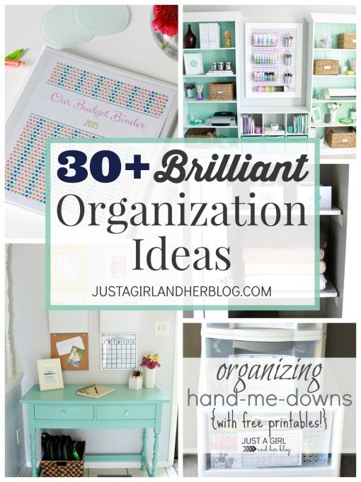 30 Brilliant Organization Ideas | JustAGirlAndHerBlog.com