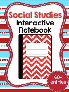 Social Studies Interactive Notebook for Grades 3-5-Includes 60+ activities to meet your specific state standards! $
