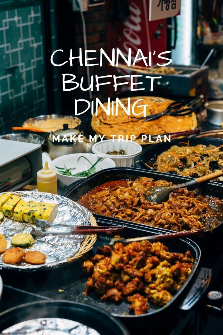 Wherever We Go The Foods Are Our Main Attraction Especially Most Of The People Looks For The Good F South Indian Cuisine Buffet Restaurant Indian Food Recipes