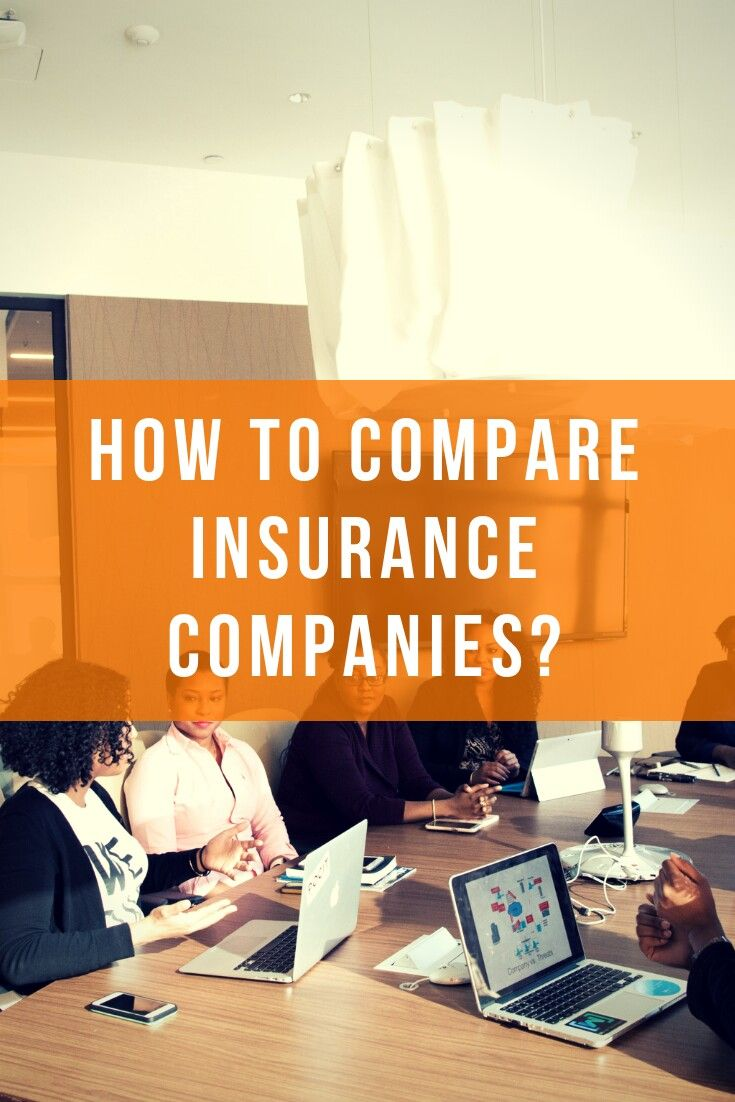 How To Compare Insurance Companies With Images Compare