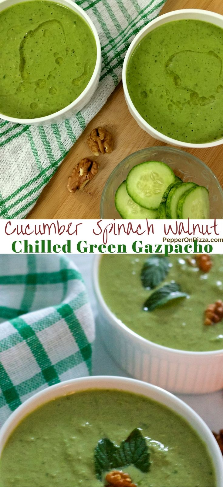 Refreshing Cucumber Spinach Walnut Chilled Green Gazpacho from Yotam Ottolenghi's Recipe in the Plenty Cookbook. Delicious Health in a Bowl! via @sujatashukla