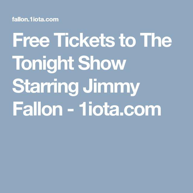 Free Tickets to The Tonight Show Starring Jimmy Fallon - 1iota.com