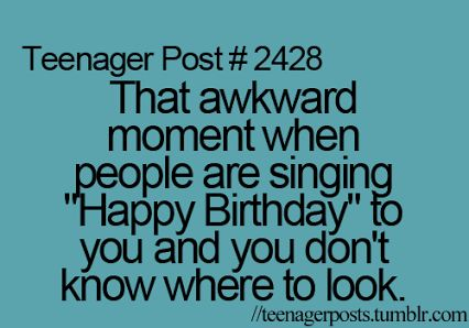 Teenager Post That Awkward Moment When People Are Singing