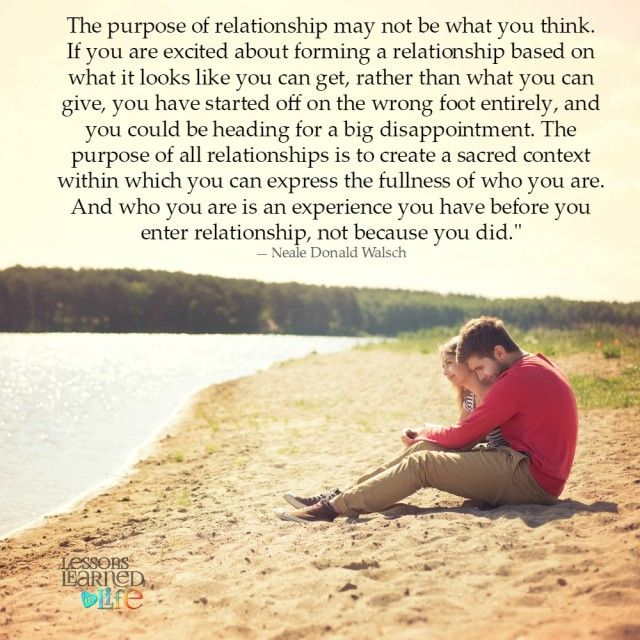 Lessons Learned in Life | The purpose of a relationship.