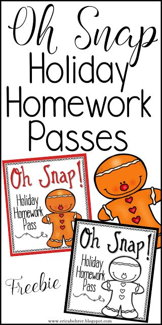 Free Holiday Homework Passes. Gingerbread themed, Oh Snap!  These make great student holiday gifts from the teacher.
