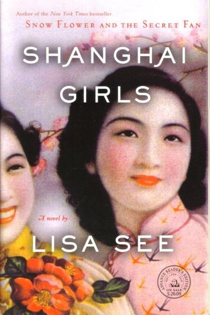 Shanghai girls by Lisa See in February 2011