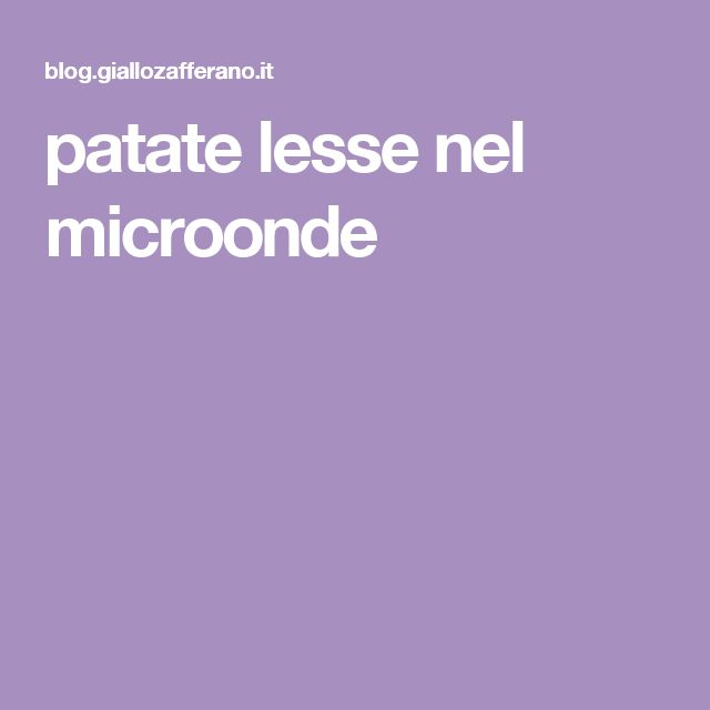 patate lesse nel microonde