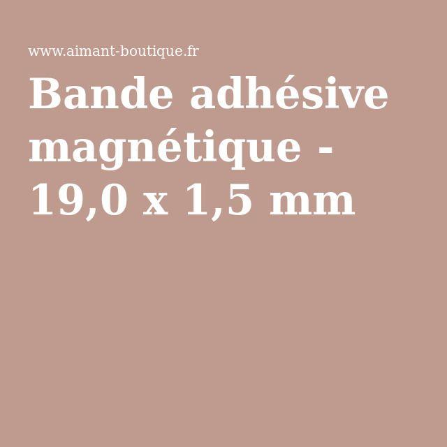 Bande adhésive magnétique - 19,0 x 1,5 mm