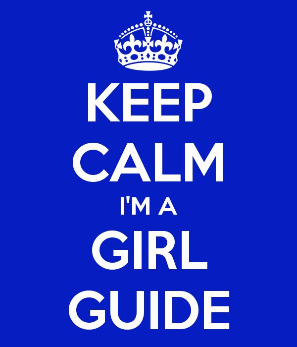 Keep Calm I'm a Girl Guide (poster and badge)