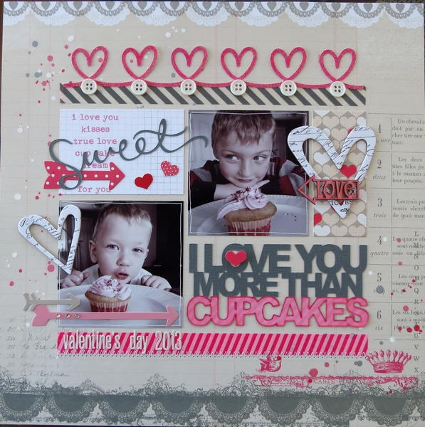 #papercraft #Valentines #scrapbook #layout  Skrapaddict's Gallery: I Love You More Than Cupcakes