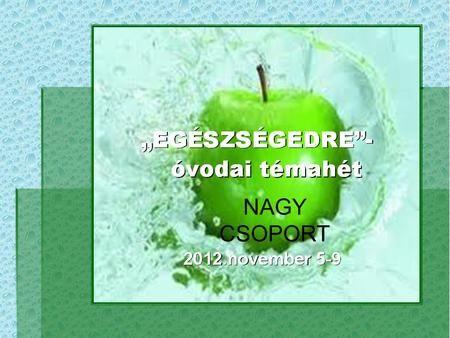LEVEGŐ MODUL NAGYCSOPORT 2012. július - szeptember. - ppt letölteni