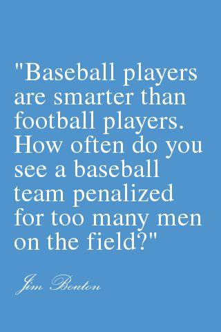 I know this isn't softball but its pretty true..