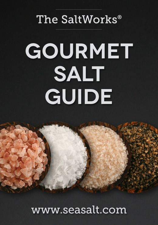 The SaltWorks® Gourmet Salt Guide: The ultimate gourmet sea salt reference.