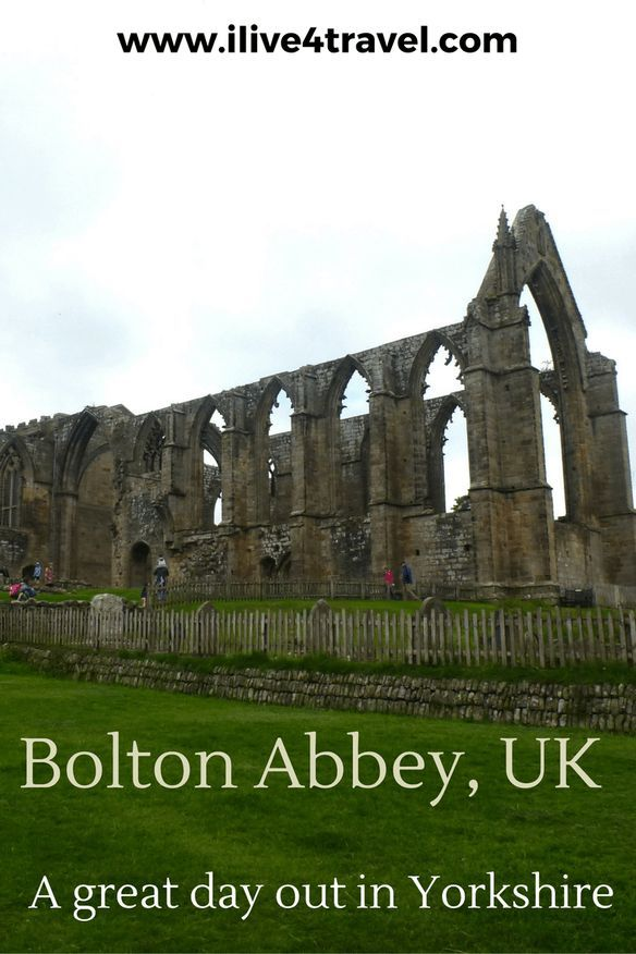 Bolton Abbey UK A great day out in Yorkshire