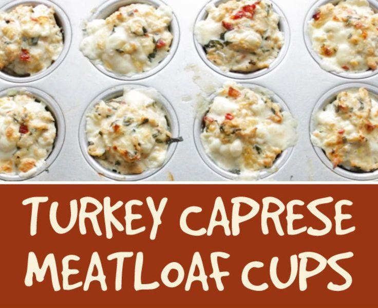 Turkey Caprese Meatloaf Cups