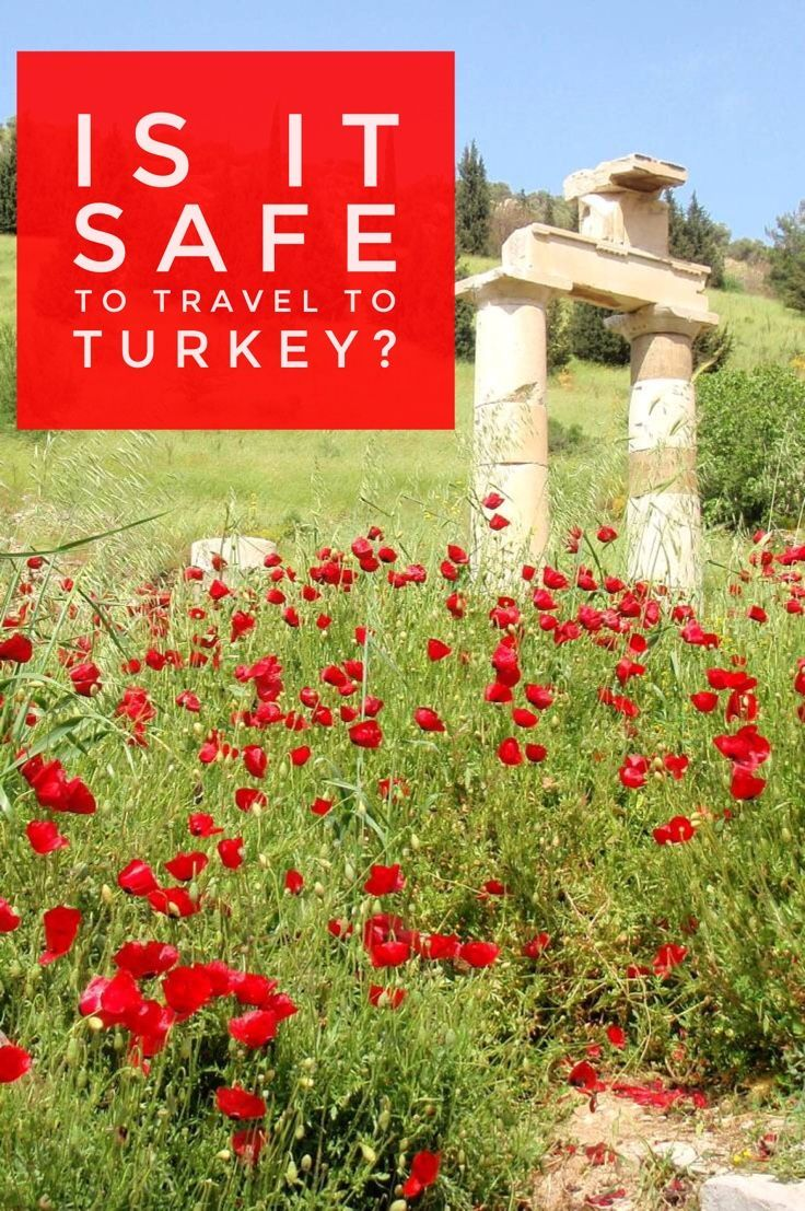 Is it safe to travel to Turkey? Current travel advisories links included.