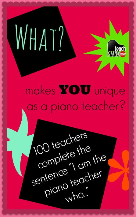 """Finding what makes you unique is vital to your advertising - need ideas?  This post from @teachpianotoday has almost 100 responses from piano teachers world-wide who answer this question: """"I am the piano teacher who....."""" Make your impression 