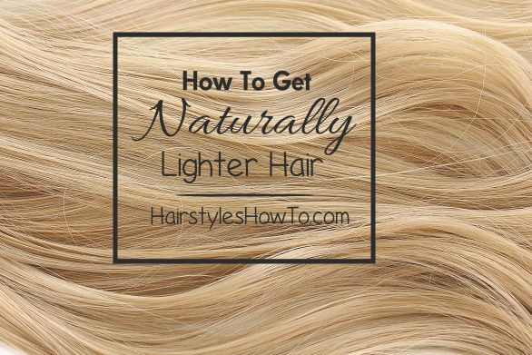 How to get naturally lighter hair at home using just a few natural ingredients. Lightening your hair is really very simple,and we are going to share with you a diy spray on how bring out the natural h