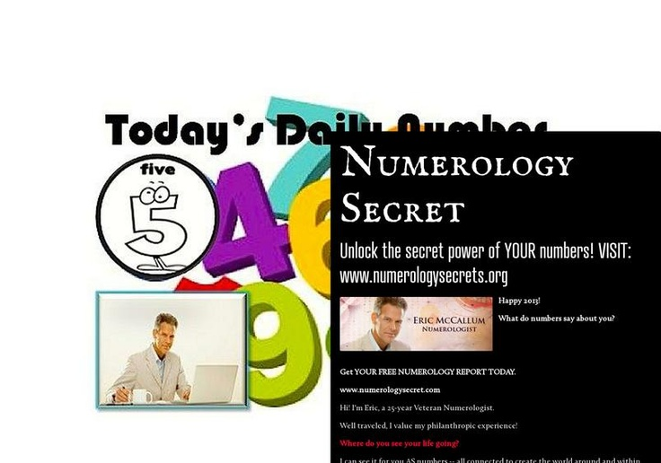 NumerologySecret - Follow us!:    Facebook, Pinterest, Tumblr, Google+, About.Me. - get the latest updates, news, tips, spiritual discussions.:  Free numerology reports - www.numerologysecret.com
