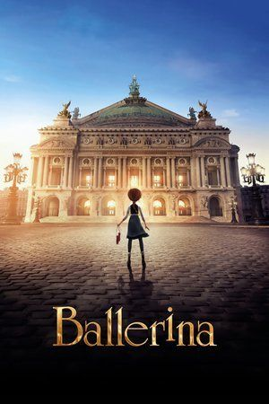 Watch Ballerina Full Movie Online Free Streaming, Ballerina Full Movie Watch Online Free, Watch Ballerina 2016 Online Free HD