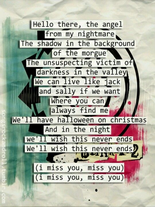 Blink-182 I miss you lyrics | this song has been stuck in my head for the last two days...I'm not complaining