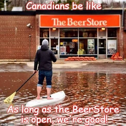 Meanwhile in Canada...In a State of Emergency, as long as the Beer Store is open, we're all good.
