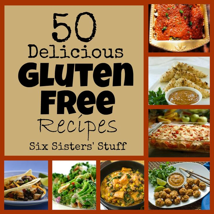 50 Gluten Free Recipes from sixsistersstuff.com.  #glutenfree #recipes #dinner I…