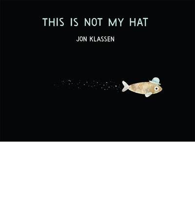 This is Not My Hat (Hardback)